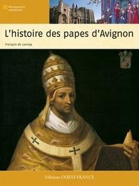 François de Lannoy - Histoire des papes d'Avignon.
