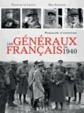 François de Lannoy et Max Schiavon - Les généraux français de 1940 - Parcours d'exception.