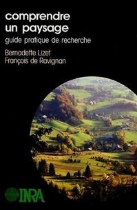 François de Ravignan et Bernadette Lizet - Comprendre un paysage - Guide pratique de recherche.