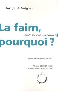 François de Ravignan - La faim, pourquoi ? - Un défi toujours d'actualité.