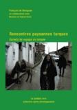 François de Ravignan - Rencontres paysannes turques - Carnets de voyage en Turquie.