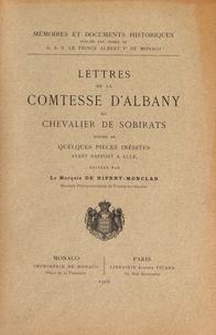 François de Ripert-Monclar - Lettres de la Comtesse d'Albany au Chevalier de Sobirats.