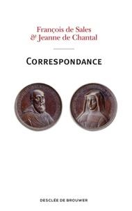 François de Sales et Jeanne de Chantal - Correspondance.