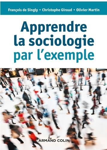 Apprendre la sociologie par l'exemple 3e édition
