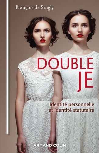 Double Je. Identité personnelle, identité statutaire