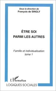 Alixetmika.fr Famille et individualisation. Tome 1, Etre soi parmi les autres Image