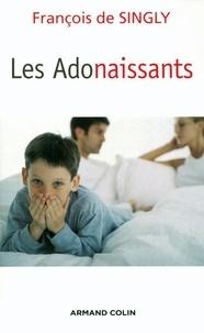 François DE SINGLY - Les Adonaissants.