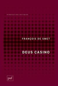 François De Smet - Deus casino.