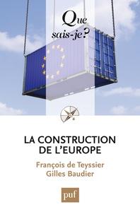 François de Teyssier et Gilles Baudier - La construction de l'Europe.
