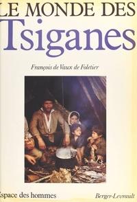 François de Vaux de Foletier - Le Monde des Tsiganes.
