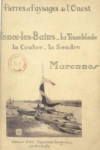 François de Vaux de Foletier - Ronce-les-Bains, la Tremblade, la Coubre, la Seudre, Marennes.