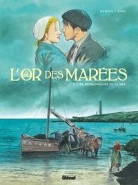 François Debois et Serge Fino - L'or des marées Tome 1 : Les Moissonneurs de la mer.