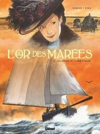 François Debois et Serge Fino - L'or des marées Tome 2 : Les amants de la mer d'Iroise.