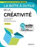 François Debois et Arnaud Groff - La boîte à outils de la créativité - 70 outils clés en main + 12 vidéos d'approfondissement.