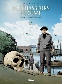 François Debois et Serge Fino - Les chasseurs d'écume Tome 5 : 1934, le crâne de la plage.
