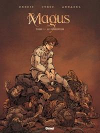 François Debois et  Cyrus - Magus Tome 1 : Le Fossoyeur.