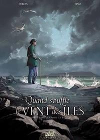 François Debois et Serge Fino - Quand souffle le vent des îles.