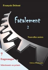 François Debout - Fatalement 2.