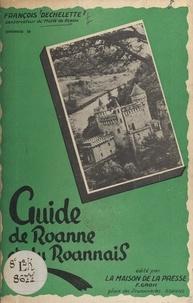 François Déchelette - Guide de Roanne et du Roannais.