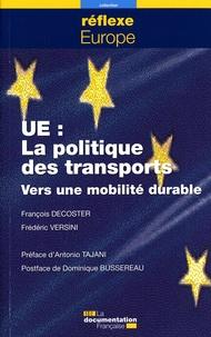 François Decoster et Frédéric Versini - La politique européenne des transports.