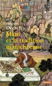 François Decret - Mani et la tradition manichéenne.