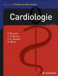 François Delahaye et Jean-Yves Artigou - Cardiologie.