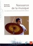 François Delalande - Naissance de la musique - Les explorations sonores de la première enfance. 2 DVD