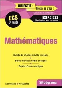 François Delaplace et Bénédicte Bourgeois - Mathématiques ECS 2e année.