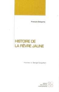 François Delaporte - Histoire de la fièvre jaune.