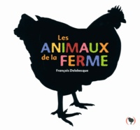 François Delebecque - Les animaux de la ferme.
