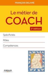 Le métier de coach - Spécificités, rôles, compétences.pdf