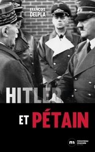 François Delpla - Hitler et Pétain.