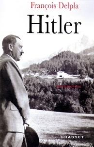 François Delpla - Hitler.
