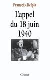 François Delpla - L'appel du 18 juin 1940.