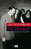 François Delpla - Les tentatrices du diable.