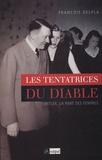 François Delpla - Les Tentatrices du diable - Hitler : La part des femmes.