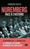 François Delpla - Nuremberg face à l'histoire.