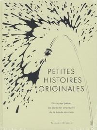 François Deneyer - Petites histoires originales - Un voyage parmi les planches originales de la bande dessinée.