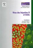 François Denis et Christian Trépo - Virus des hépatites virales B et Delta.