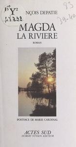 François Depatie - Magda la rivière.
