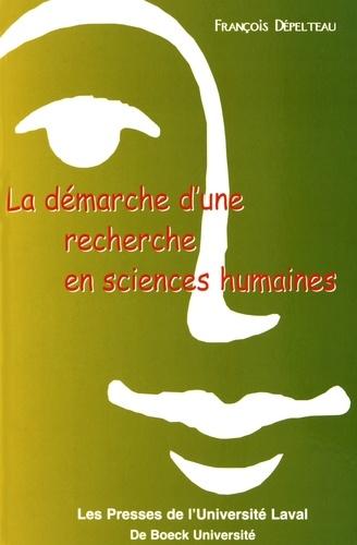 François Dépelteau - La démarche d'une recherche en sciences humaines - De la question de départ à la communication des résultats.