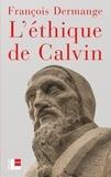 François Dermange - L'éthique de Calvin.