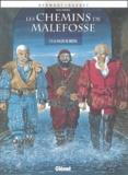François Dermaut et  Bardet - Les chemins de Malefosse Tome 3 : La vallée de misère.