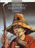 François Dermaut et  Bardet - Les chemins de Malefosse Tome 4 : Face de suie.