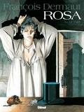 François Dermaut - Rosa Tome 1 : Le pari.
