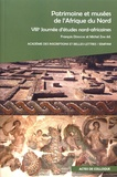 François Déroche et Michel Zink - Patrimoine et musées de l'Afrique du Nord - 8e Journée d'études nord-africaines.