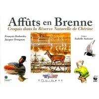 François Desbordes et Jacques Trotignon - Affûts en Brenne - Croquis dans la réserve naturelle de Chérine.