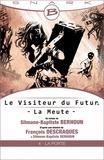 François Descraques et Slimane-Baptiste Berhoun - La Porte - Le Visiteur du Futur - La Meute - Épisode 4 - Le Visiteur du Futur, T1.