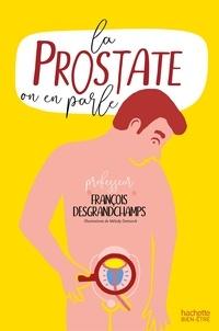 François Desgrandchamps et Mélody Denturck - La prostate on en parle.
