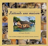 François Desombre - J'attends une maison.